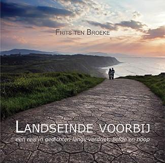 Landseinde voorbij - Frits ten Broeke